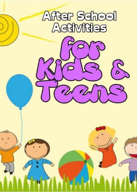 After School Activities for Kids and Teens