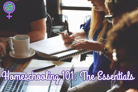 Homeschooling 101: The Essentials