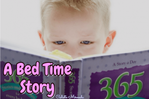 A Bed Time Story