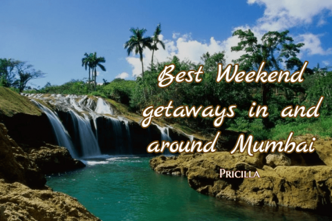 Best Weekend Getaways in and around Mumbai