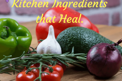 Kitchen Ingredients that Heal