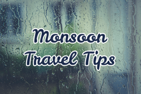 Monsoon Travel Tips