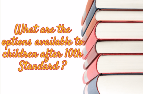 What are the options available to children after 10th Standard?