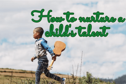 How to nurture a childs talent