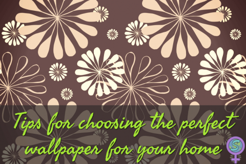 Tips for choosing the perfect wallpaper for your home