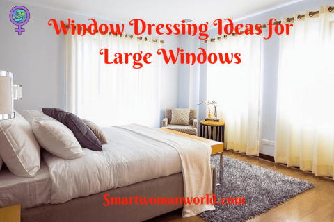 Window Dressing Ideas for Large Windows