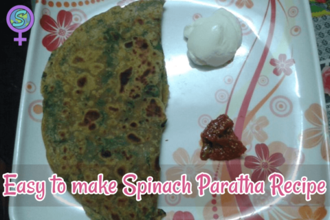 Easy to make Spinach Paratha Recipe