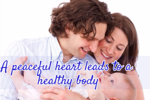 A peaceful heart leads to a healthy body