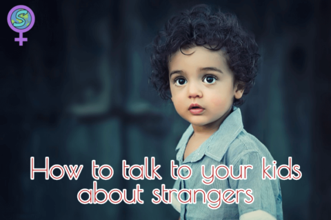 How to talk to your kids about strangers