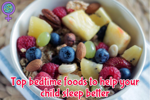 Top bedtime foods to help your child sleep better