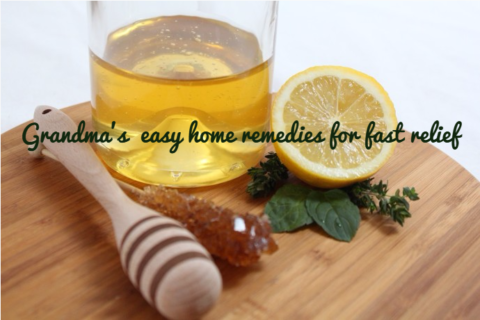 Grandma's easy home remedies for fast relief