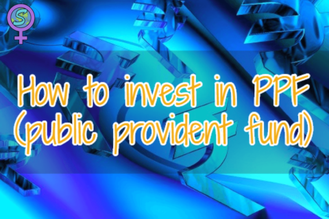How to invest in PPF (public provident fund)
