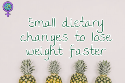 Small dietary changes to lose weight faster