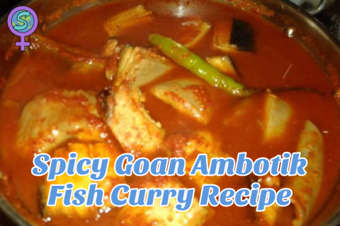 Spicy Goan Ambotik Fish Curry Recipe