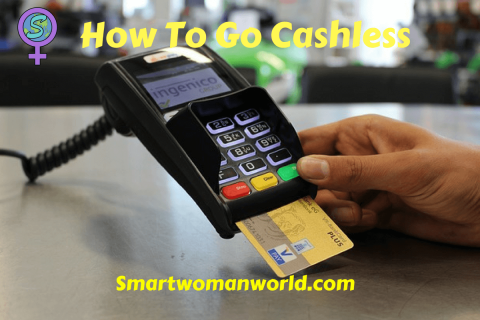 How To Go Cashless