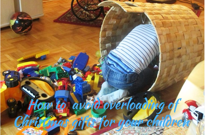 How to avoid overloading of Christmas gifts for your children