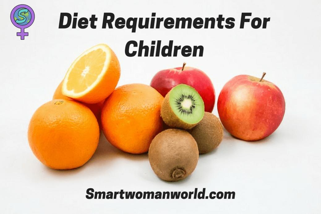 Diet Requirements For Children