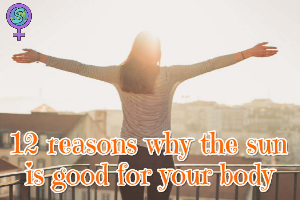 12 reasons why the sun is good for the body