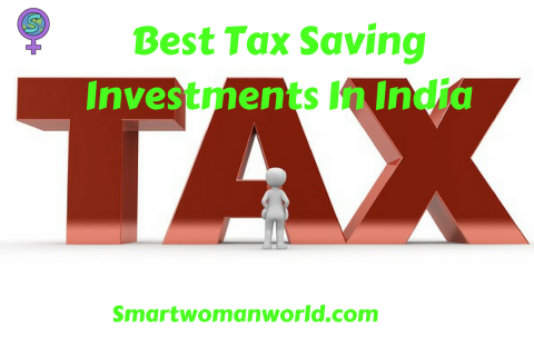 Best Tax Saving Investments In India