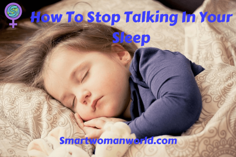 How To Stop Talking In Your Sleep
