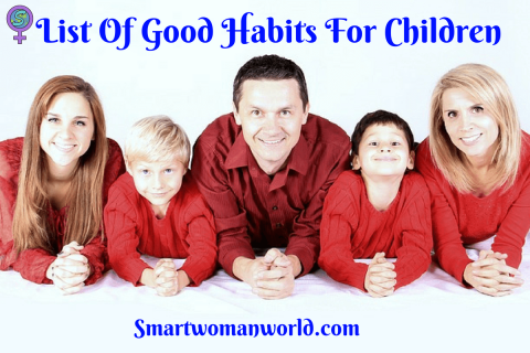 List Of Good Habits For Children