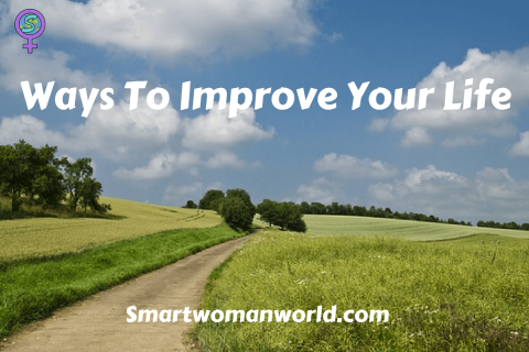 Ways To Improve Your Life