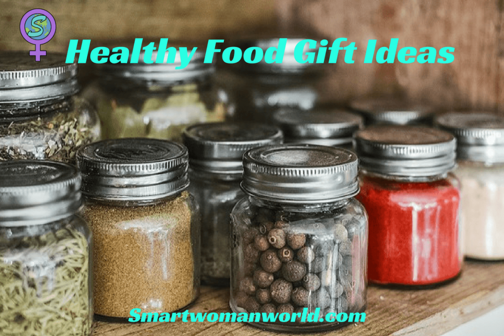 Healthy Food Gift Ideas