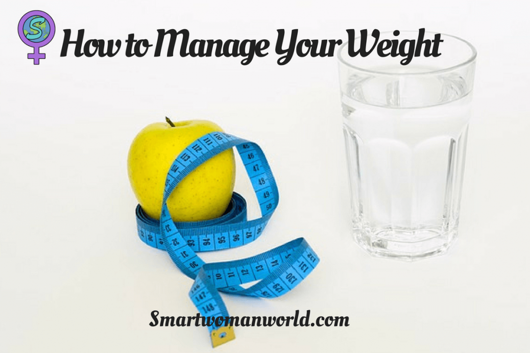 How to Manage Your Weight