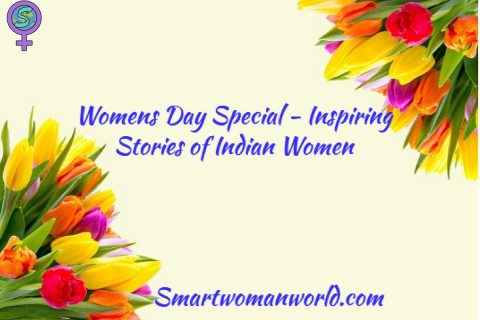 Inspiring Stories Of Indian Women