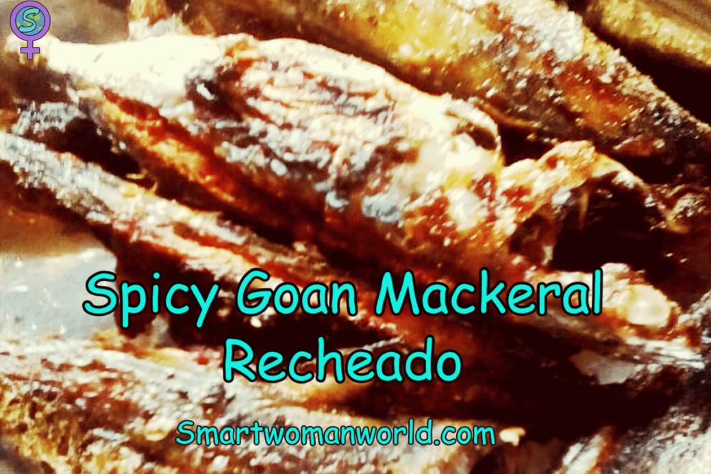Spicy Goan Mackeral Recheado