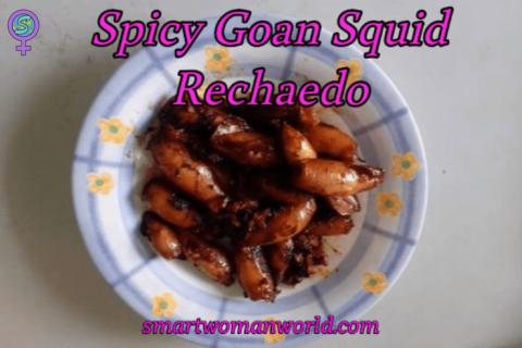 Spicy Goan Squid Recheado