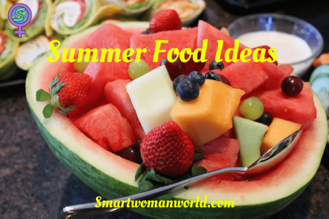 Summer Food Ideas