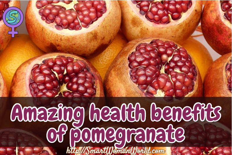 Amazing health benefits of pomegranate