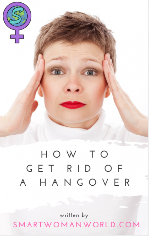 How to Get Rid of a Hangover