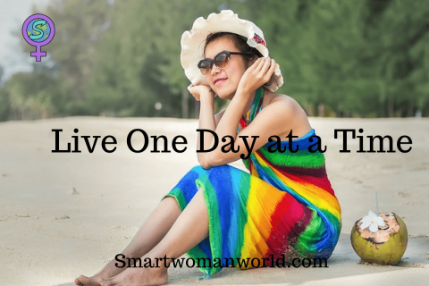 Live One Day at a Time