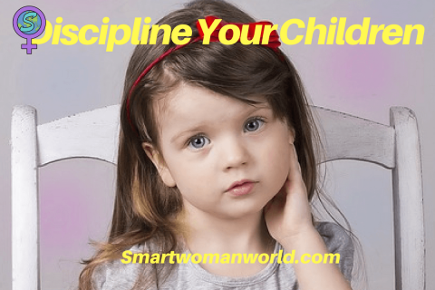 Discipline Your Children