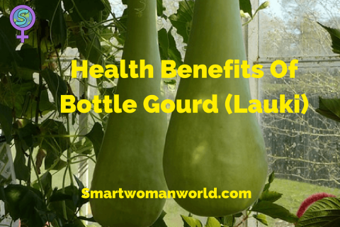 Health Benefits Of Bottle Gourd (Lauki)