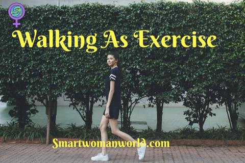 Walking As Exercise