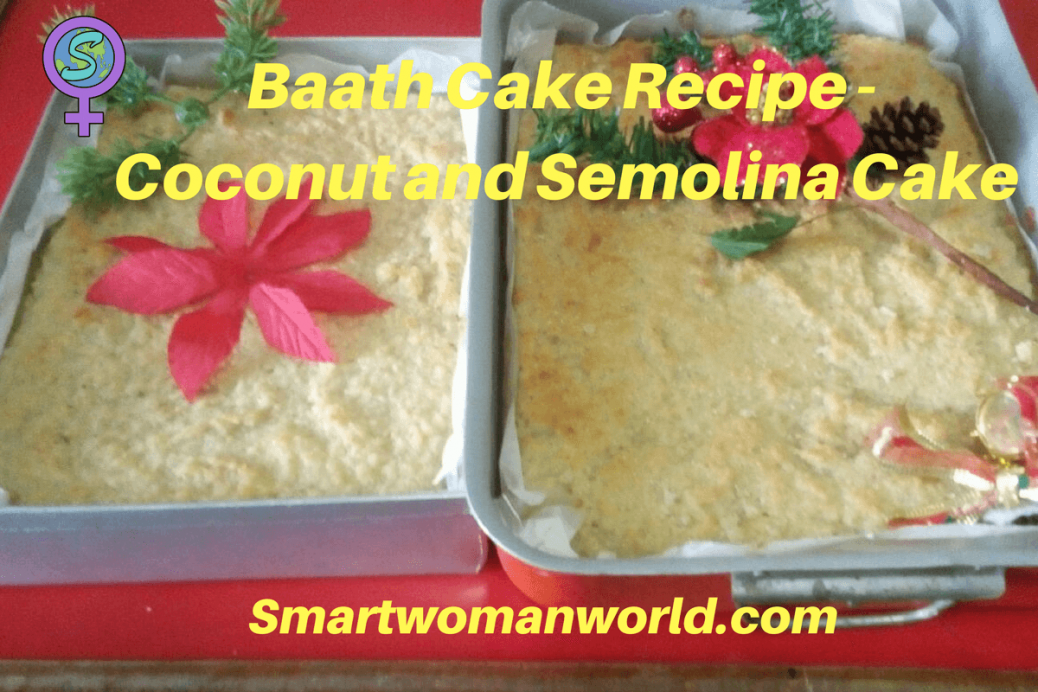 Baath Cake Recipe - Coconut and Semolina Cake