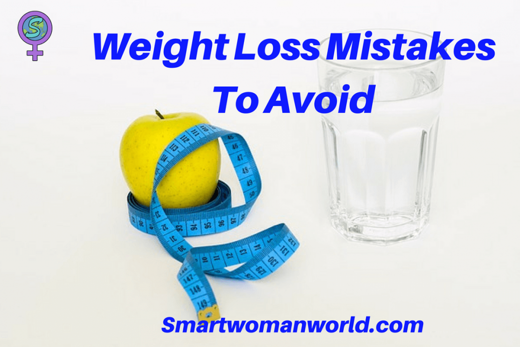 Weight Loss Mistakes To Avoid