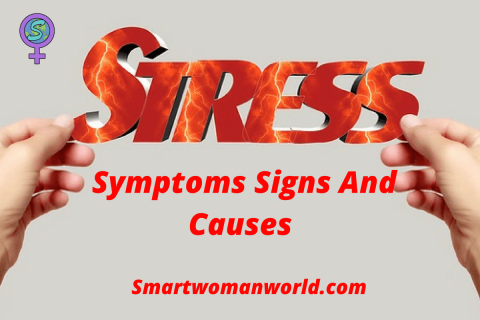 Stress Symptoms Signs and Causes