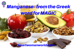 Manganese - from the Greek word for MAGIC