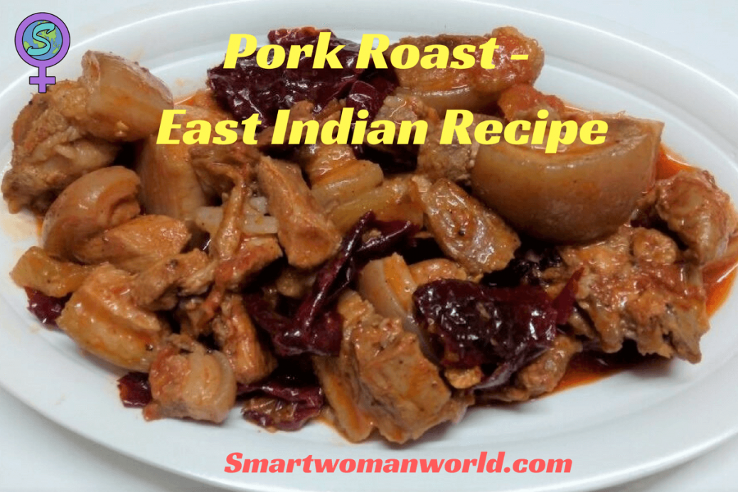 Pork Roast - East Indian Recipe