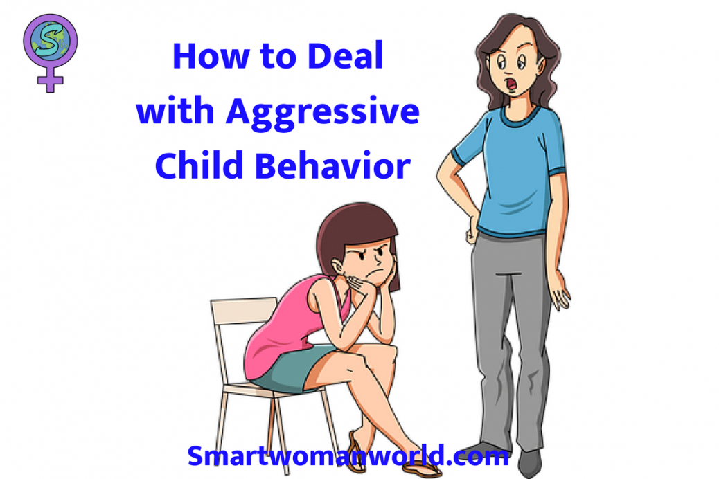 How to deal with agressive Child Behaviour
