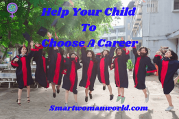 Help Your Child To Choose A Career