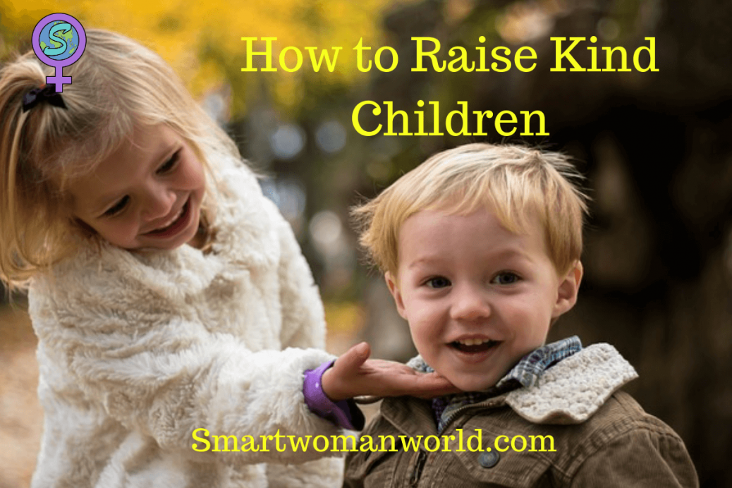 How to Raise Kind Children