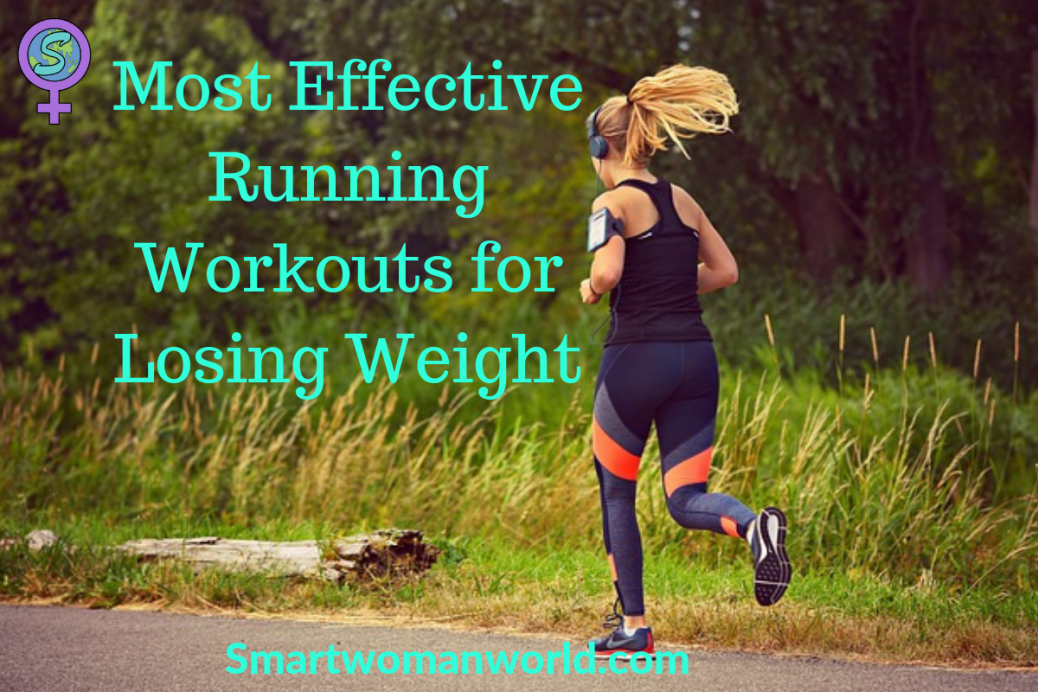 Most Effective Running Workouts for losing weight
