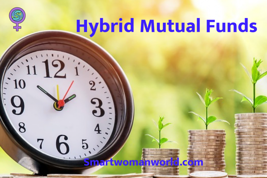 Hybrid Mutual Funds