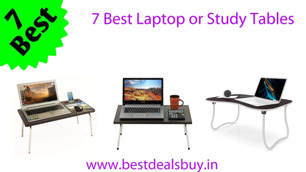 7 Best Laptop and Study tables