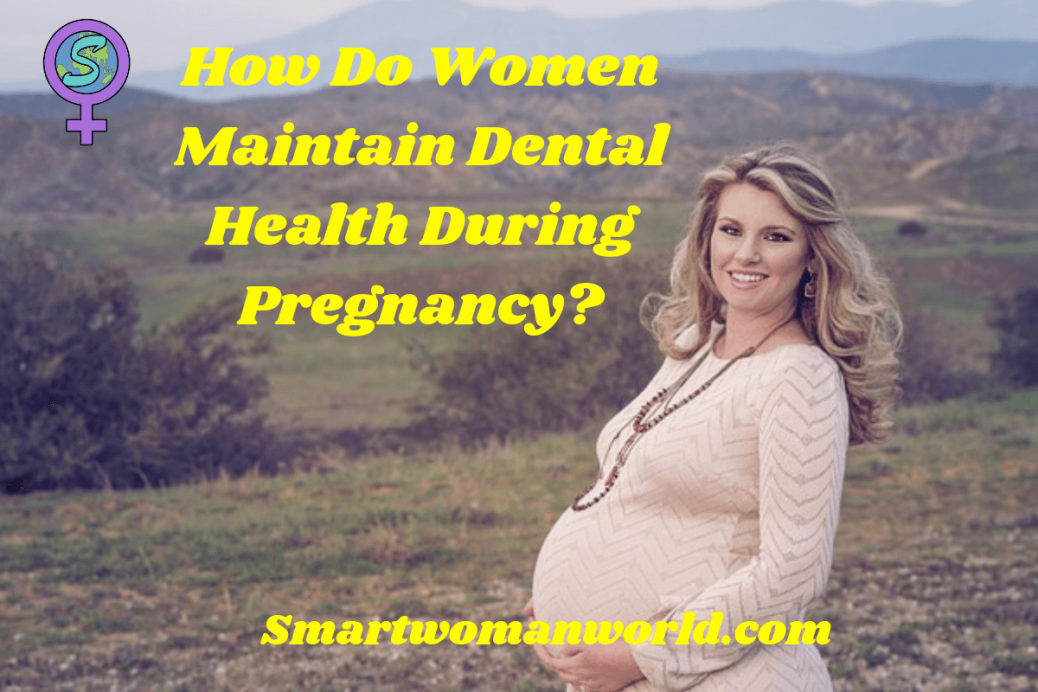 pregnant women dental health